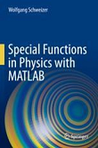 Special Functions in Physics with MATLAB