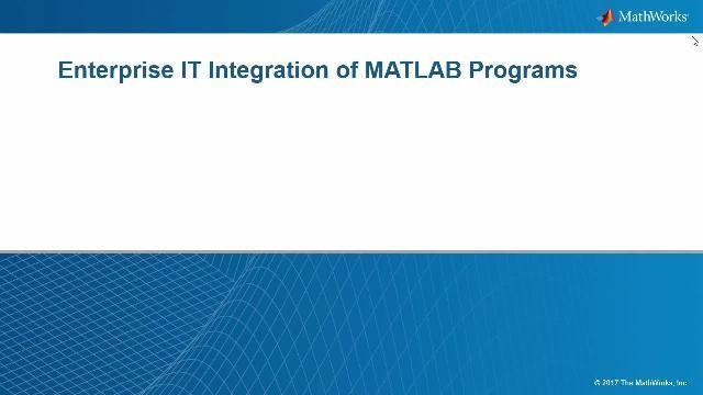 MATLAB Production Server は、MATLAB アプリケーションの展開を確実にスケーリングして複数のバーションの MATLAB プログラムとランタイムを中央で管理できるようにします。