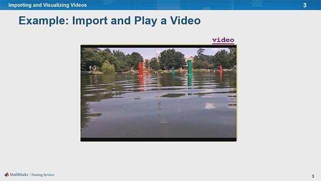 Learn how to import and visualize video from a file or camera.